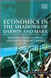 Economics in the Shadows of Darwin and Marx Essays on Institutional and Evolutionary Themes, Hodgson, 1845424972