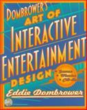 Zen and the Art of Interactive Entertainment Design, Dombrower, Eddie, 0070174970