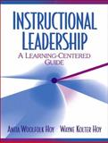 Instructional Leadership : A Learning-Centered Guide, Hoy, Anita Woolfolk and Hoy, Wayne K., 0205354971