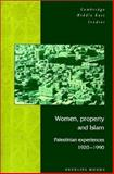 Women, Property and Islam 9780521474979