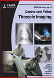 BSAVA Manual of Canine and Feline Thoracic Imaging, , 0905214978
