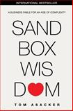 Sandbox Wisdom, Tom Asacker, 1497554977