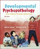 Developmental Psychopathology with Letter, Kerig, Patricia and Wenar, Charles, 0073274984