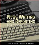 News Writing and Reporting for Today's Media, Itule, Bruce D. and Anderson, Douglas A., 0073654981