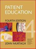 Patient Education, Murtagh, John, 0074714988
