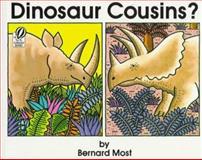 Dinosaur Cousins?, Bernard Most, 0152234985