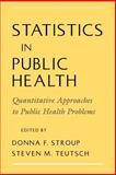 Statistics in Public Health : Quantitative Approaches to Public Health Problems, , 0195114981
