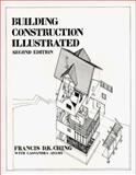 Building Construction Illustrated, Ching, Francis D. K. and Adams, Cassandra, 0442234988