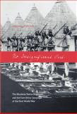 No Insignificant Part : The Rhodesia Native Regiment and the East African Campaign of the First World War, Stapleton, Timothy J., 0889204985