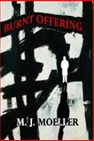 Burnt Offering, M. Moeller, 1493554980