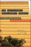 The Sustainable Development Paradox : Urban Political Economy in the United States and Europe, , 1593854986