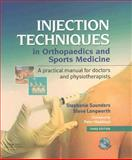 Injection Techniques in Orthopaedic and Sports Medicine 9780443074981