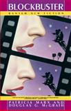 Blockbuster, Patricia Marx, 0553344986