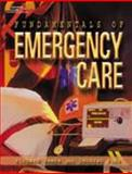 Fundamentals of Emergency Care, Beebe, Richard W. O. and Funk, Deborah L., 076681498X