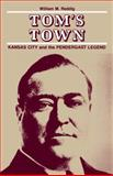 Tom's Town, William M. Reddig, 0826204988