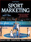 Sport Marketing 4th Edition with Web Study Guide, Mullin, Bernard and Hardy, Stephen, 1450424988
