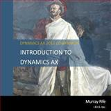 Introduction to Dynamics AX, Murray Fife, 1494844982