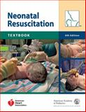 Textbook of Neonatal Resuscitation, American Academy of Pediatrics Staff and American Heart Association Staff, 1581104987