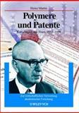 Polymere und Patente : Karl Ziegler, das Team, 1953 - 1998. Zur wirtschaftlichen Verwertung akademischer Forschung, Martin, H., 3527304983