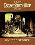 Der Rosenkavalier in Full Score, Richard Strauss, 0486254984
