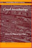 Cereal Biotechnology, James Bryce, Peter Morris, 1855734982