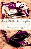 From Mother to Daughter, Sherry Conway Appel, 0312134983