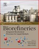 Biorefineries : Integrated Biochemical Processes for Liquid Biofuels, , 0444594981