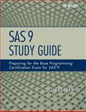 SAS 9 : Preparing for the Base Programming Certification Exam for SAS 9, Hezaveh, Ali, 0470164980