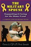 The Military Spouse, Patricia and CSM (R) Mark Gerecht, 0984074988