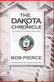 The Dakota Chronicle, Bob Pierce, 1482704986