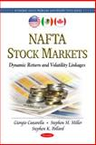 NAFTA Stock Markets : Dynamic Return and Volatility Linkages, Canarella, Giorgio and Miller, Stephen M., 1608764982