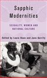 Sapphic Modernities : Sexuality, Women and National Culture, , 140396498X