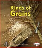 Kinds of Grains, Sara Hoffmann, 1467704989