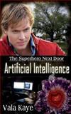 Artificial Intelligence, Vala Kaye, 1501044982