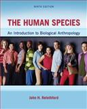 The Human Species: an Introduction to Biological Anthropology, Relethford, John, 0078034981