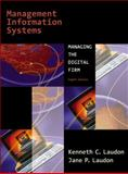 Management Information Systems, Laudon, Jane P. and Laudon, Kenneth C., 0131014986