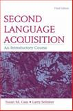 Second Language Acquisition : An Introductory Course, Gass, Susan M. and Selinker, Larry, 0805854983