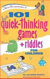 101 Quick Thinking Games and Riddles, Allison Bartl, 0897934989