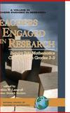 Teachers Engaged in Research : Inquiry into Mathematics Classrooms, Grades 3-5, Langral, Cynthia W., 1593114982