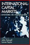 International Capital Markets : Systems in Transition, , 0195154983