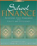 School Finance : Achieving High Standards with Equity and Efficiency, King, Richard A. and Swanson, Austin D., 020535498X