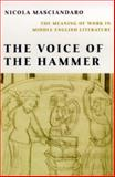 The Voice of the Hammer : The Meaning of Work in Middle English Literature, Masciandaro, Nicola, 0268034982