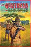 Quatermain-The New Adventures, Alan Porter and Aaron Smith, 0615834981
