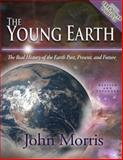 The Young Earth, John Morris, 0890514984