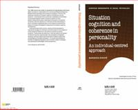 Situation Cognition and Coherence in Personality 9780521154987