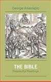 The Bible : Respectful Readings, Anastaplo, George, 0739124986