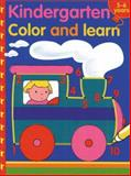 Kindergarten Color and Learn, Balloon Books Staff, 1402704984