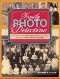 Family Photo Detective, Maureen A. Taylor, 1440324980