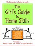 The Girl's Guide to Home Skills, Martha Greene, 1495254984