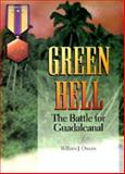 Green Hell, William J. Owens, 1555714986